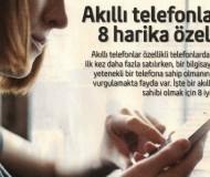 Akıllı Telefonların 8 Harika Özelliği
